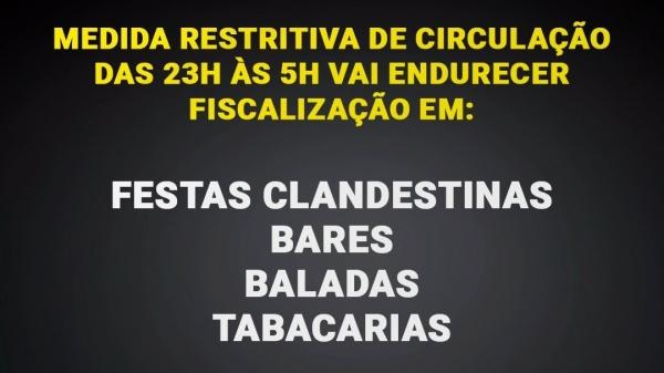 Começa nesta sexta-feira (26) a restrição de circulação entre 23h e 5h, que segue até 14 de março